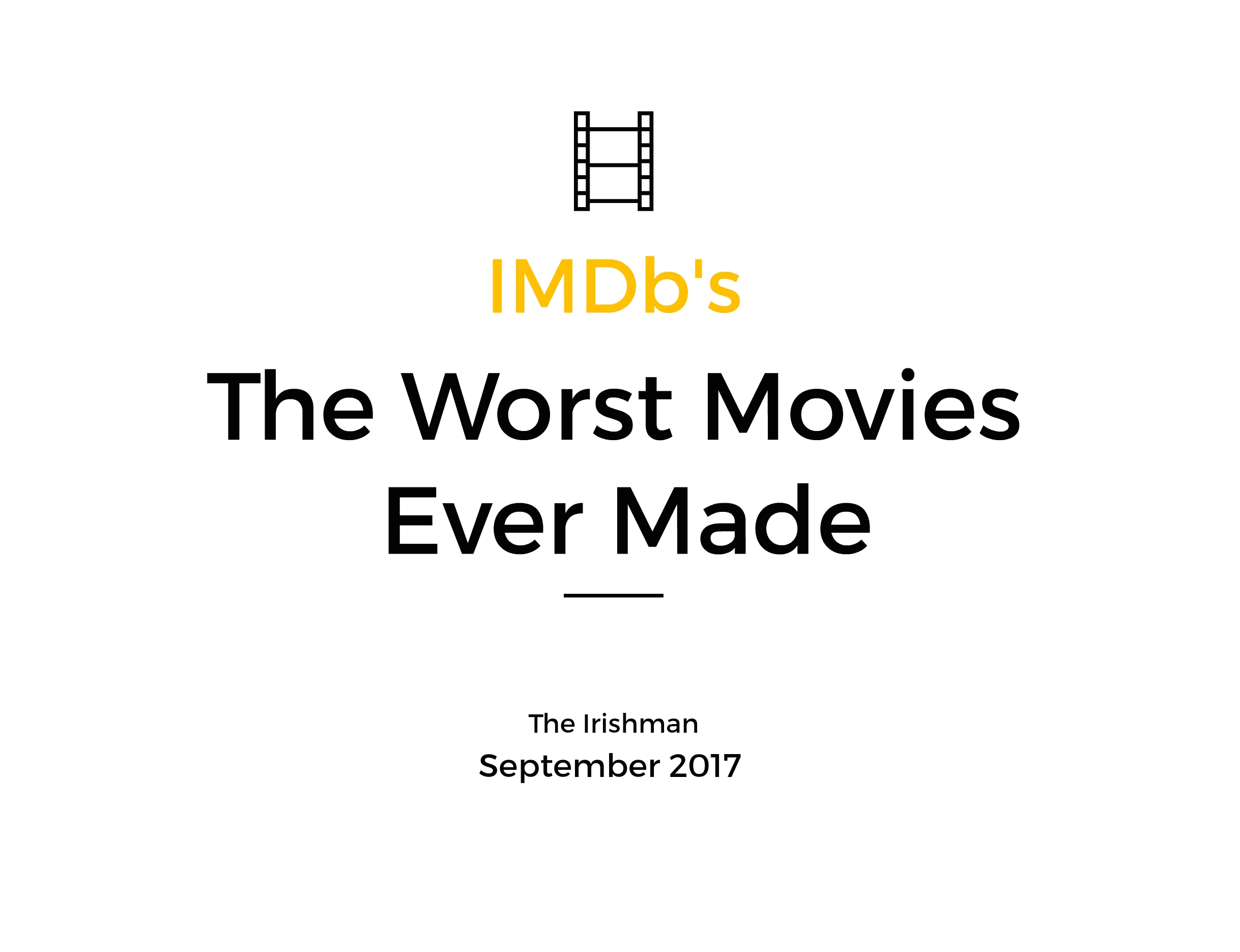 The worst movies ever made